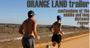 Orange Land Trailer