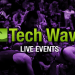 Tech Wave Live Broadcast Schedule