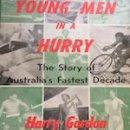Young men in a hurry: A Column By Len Johnson